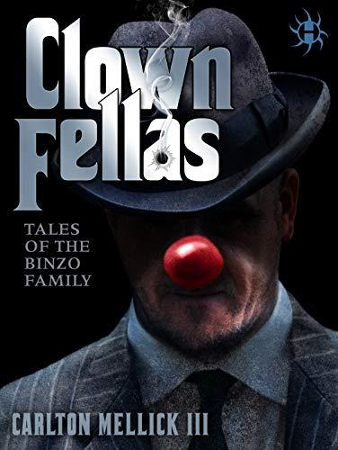 https://www.amazon.com/ClownFellas-Family-Carlton-Mellick-III-ebook/dp/B00QP3RO8W